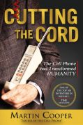 Cell Phone Inventor Marty Cooper