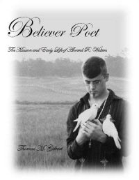 Believer Poet: The Mission and Early Life of Ahrend R. Walters