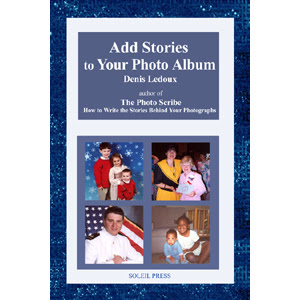 Add Stories to Your Photo Album by Denis Ledoux