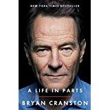 Bryan Cranston Memoir, A Life in Parts