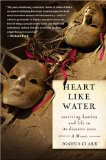 Heart Like Water by Joshua Clark about Hurricane Katrina