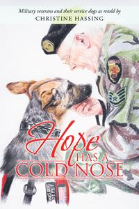Hope Has A Cold Nose by Christine Hassing