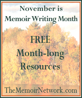 The Memoir Network helps you with November is Memoir Writing Month