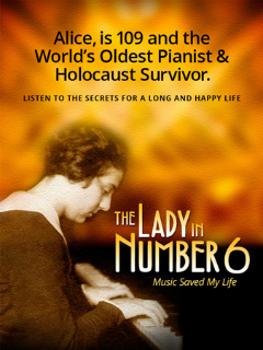 The Lady in Number 6, story of Alice Herz-Sommer