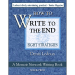 Write to the End by Denis Ledoux of The Memoir Network