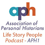 Association of Personal Historians episode 1 podcast